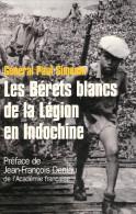 BERET BLANC LEGION ETRANGERE 13 DBLE GUERRE INDOCHINE SUPPLETIF VIETNAMIEN KHMER GUERILLA VIET RECIT - Boeken