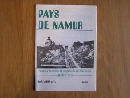 PAYS DE NAMUR Revue N° 61 Funiculaire De Namur Institut St Louis Chemin Des Pélerins Peines Capitales à Namur - Belgique