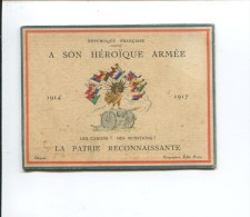 PATRIOTISME 1 ERE GUERRE MONDIALE  REPUBLIQUE FRANCAISE HEROIQUE ARMEE  CALENDRIER  EDIT COQUEMER  1917 GALLIENI BRIAND - Calendriers