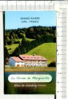 CARTONNETTE PUBLICITAIRE  -  GRANDE RIVIERE  -  JURA  -   LA  FERME  MARGUERITE - Placas De Cartón