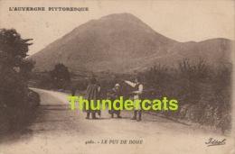 CPA 63  L'AUVERGNE  PITTORESQUE  LE PUY DE DOME - Frankrijk