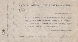 TEATRO MASSIMO  - PALERMO  _  Gen. 1946  /   Biglietto Per Il Gran Ballo A Totale Beneficio Dell'Ist. Naz. Tubercolotici - Biglietti D'ingresso