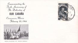 Mexico 1966 10th Anniversary Of Our Cabana Souvenir Cover - Mexiko