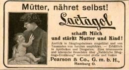 Original-Werbung / Inserat / Anzeige 1909 LACTAGOL-MÜTTER NÄHRET SELBST! - Ca. 45 X 90 Mm - Werbung