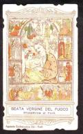 B.Vergine Del Fuoco, Patrona Di Forlì, Vecchio Santino Bordo Sagomato Con Preghiera - Religione & Esoterismo