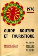 Guide Routier Et Touristique Madagascar  Reunion  Maurice Comores 1970 Automobile Club De Madagascar - Géographie