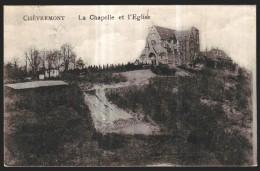 CHEVREMONT - La Chapelle Et L'Eglise  // - Chaudfontaine