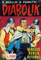 DIABOLIK N°133 VIAGGIO SENZA RITORNO - Diabolik