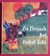 Kinder Buch Zu Besuch Bei Onkel Tobi Gebundene Ausgabe Von Hans Georg Lenzen Sigrid Hanck - Boeken Voor Kinderen