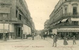 MONTPELLIER   Rue Maguelone - Montpellier
