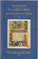 "Almada - ""Almada Na História - Boletim De Fontes Documentais 3-4"" (6 Scans) - Boeken, Tijdschriften, Stripverhalen"
