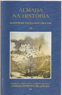 "Almada - ""Almada Na História - Boletim De Fontes Documentais 7-8"" (6 Scans) - Boeken, Tijdschriften, Stripverhalen"