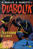 DIABOLIK N°221 LA VITTORIA DI GINKO - Diabolik