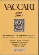 Lib252 Catalogo Vaccari 2006-2007, Antichi Stati Italiani, ASI, Governo Provvisorio Regno D'Italia, Lombardo Veneto - Italia