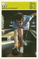 SPORT CARD - Nikola Dragaš, Yugoslavia, 1980., Svijet Sporta, 10 X 15 Cm - Bowling