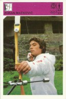 SPORT CARD No 106 - Zoran Matković, Yugoslavia, 1981., Svijet Sporta, 10 X 15 Cm - Tiro Con L'Arco