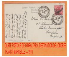 MAR29 ### POSTE MARITIME ### CP DE GIBRALTAR POUR LONDRES ### TRANSIT PAR MARSEILLE ### 1910 - Poststempel (Briefe)