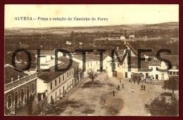 ALVEGA - PRAÇA E ESTAÇAO DO CAMINHO DE FERRO - 1910 PC - Santarem