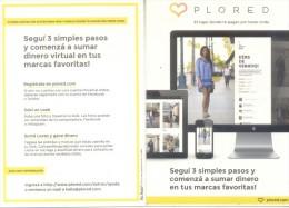 PLORED - EL LUGAR DONDE PAGAN POR TENER ONDA - AÑO 2013 CARTE PUBLICITAIRE ARGENTINA TBE - Mode