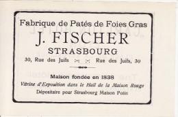 Fabrique Paté FOIE GRAS  J. FISCHER 30 Rue Des Juifs (Judaïca-Juif-Juden) à STRASBOURG (Bas-Rhin) Feuille Publicité - Publicités