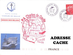 PA CHARLES DE GAULE 2013 MISSION BOIS BELLEAU 02 NAVALE ENVELOPPE MARCOPHILIE MARINE NAVAL - Postmark Collection (Covers)