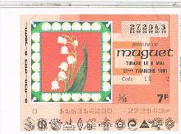 Billets De Loterie..  TRANCHE  MUGUET .1981. TTBE....LO488 - Billets De Loterie
