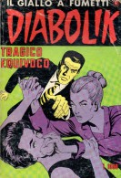 DIABOLIK N°217 TRAGICO EQUIVOCO - Diabolik