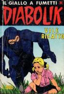 DIABOLIK N°285 VILE RICATTO - Diabolik