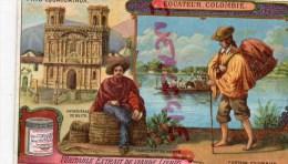 CHROMO - LIEBIG - EQUATEUR COLOMBIE- CATHEDRALE QUITO- - PAYS EQUATORIAUX- FRAY BENTOS URUGUAY- COLON ARGENTINE - Liebig