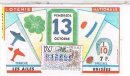 Billets De Loterie....AILES BRISEES   VENDREDI13  1967 ......LO145 - Documentos Antiguos
