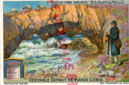 CHROMO - LIEBIG - CURIEUX PONTS NATURELS -PONT DE GRANIT ILE DE BORNHOLM- BALTIQUE- FRAY BENTOS URUGUAY- COLON ARGENTINE - Liebig