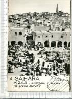 SAHARA -    MZAB  -  GHARDAIA -  Le Grand Marché - Sahara Occidental