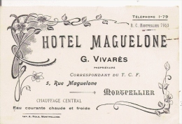 MONTPELLIER (HERAULT) CARTE DE VISITE ANCIENNE HOTEL MAGUELONE  G VIVARES - Visiting Cards