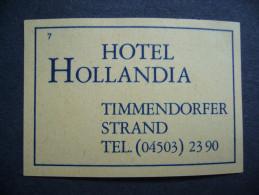 Germany: Old Matchbox Label - Hotel HOLLANDIA - Timmendorfer Strand - Boites D'allumettes - Etiquettes