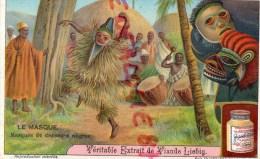 CHROMO LIEBIG -LE MASQUE- DANSEUR NEGRE - EPOUVANTAIL-NOIR -FRAY BENTOS URUGUAY-COLON ARGENTINE - Liebig