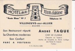 VILLENEUVE SUR ALLIER (ALLIER) CARTE DE VISITE ANCIENNE DE L'HOTEL DE LA TOUR D'ARGENT ANDRE TAQUE CHEF DE CUISINE - Visiting Cards