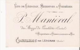 CONHILAC PAR LEZIGNAN (AUDE) CARTE DE VISITE ANCIENNE ETS P MANIEVAL VINS DE LEZIGNAN MINERVOIS CORBIERES - Visiting Cards