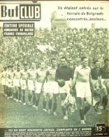 BUT ET CLUB-1949-12/10-FRANCE YOUGOSLAVIE-IBRIR-MARCHE- PROUFF-RANZONI-MITITCH - Sport