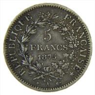 FRANCIA - FRANCE 5 FRANCS 1875 A HERCULE ARGENT SILVER - Francia