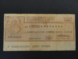 1975 12 10 - CHEQUE 100 LIRE SAN PAOLO DI TORINO - ITALIE - ITALIA - ASSOCIAZIONE COMMERCIANTI - [10] Assegni E Miniassegni