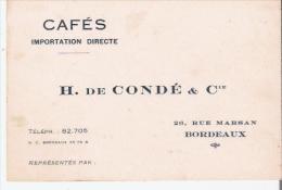 CARTE DE VISITE ANCIENNE CAFES IMPORTATION DIRECTE H DE CONDE BORDEAUX - Visiting Cards