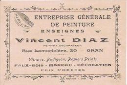 CARTE DE VISITE ANCIENNE ORAN VINCENT DIAZ ENTREPRISE GENRALE DE PEINTURE - Visiting Cards