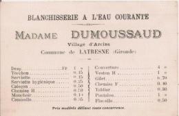 CARTE DE VISITE ANCIENNE BLANCHISSERIE A L'EAU COURANTE MADAME DUMOUSSAUD VILLARGE D'ARCINS A LATRESNE (GIRONDE) - Visiting Cards