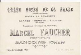 CARTE DE VISITE ANCIENNE DU GRAND HOTEL DE LA HALLE MARCEL FAUCHER A SANCOINS (CHER) - Visiting Cards