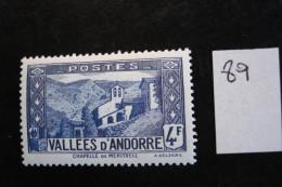 Andorre Français : Années 1937-43 - 4f Bleu-gris Chapelle N.D. De Meritxel - Y.T. 89 - Neuf (*) Mint (MLH) - Andorre Français