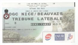 TICKET BILLET FOOT FOOTBALL OGC NICE BEAUVAIS 2002 - Football