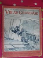 Revue La Vie Au Grand Air. 1913. N° 796. Aviation, Boxe Carpentier-wells, Automobile, Football. De Dion Bouton. 28 Pages - Other