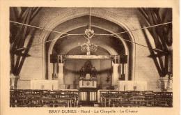 CPA BRAY DUNES (Dpt-59) - La Chapelle - Le Choeur - Autres Communes