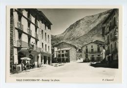 114 - V. CLAVEROL - VALLS D' ANDORRA  - 797 - ENCAMP - La Plaça - - Andorra