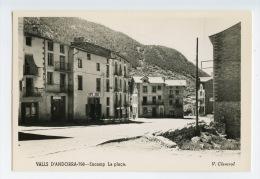 115 - V. CLAVEROL - VALLS D' ANDORRA  - 798 - ENCAMP - La Plaça - - Andorra